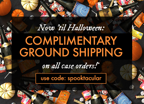 Stock up for your Halloween party (or just yourself)! Now through 10/31/17, get complimentary shipping on case orders or more.*