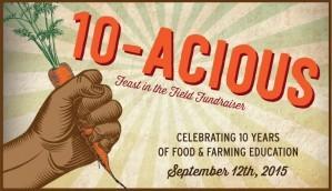 Pie Ranch 10 year Anniversary Farm Dinner