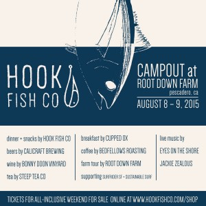 Hook Fish Co. & Bonny Doon Vineyard Camp Out at Root Down Farm